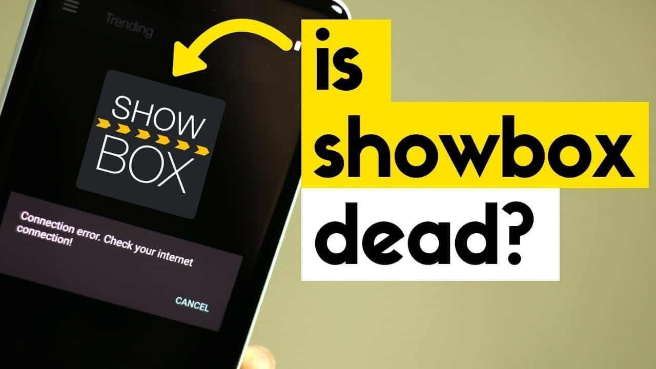 Showbox is Back, But why did it stop working