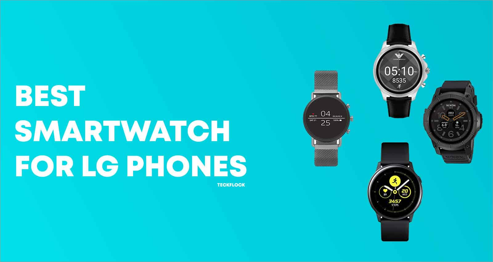 Best Smartwatches for LG