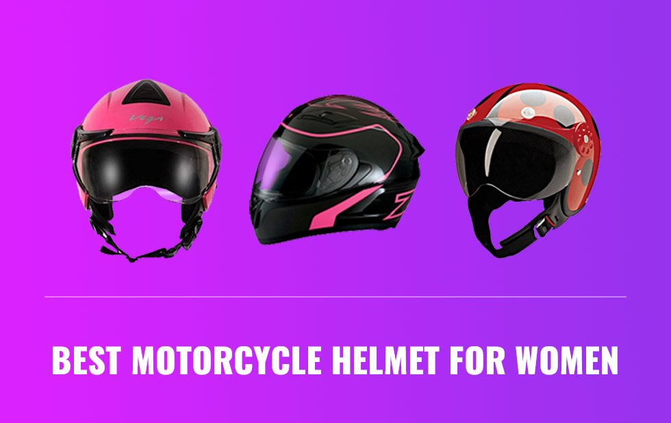 Best Motorcycle Helmet for Women