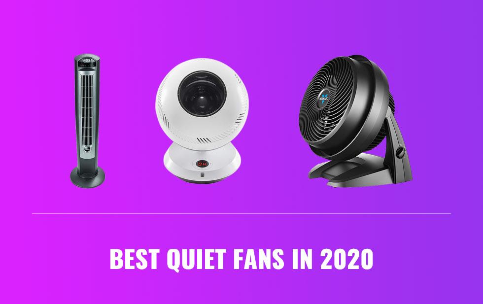 best quiet fans